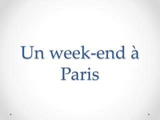 Un week-end � Paris