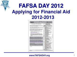 FAFSA DAY 2012 Applying for Financial Aid      2012-2013