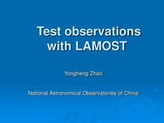 Test observations  with LAMOST