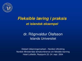 Fleksible læring i praksis et islandsk eksempel