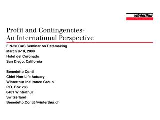 Profit and Contingencies- An International Perspective