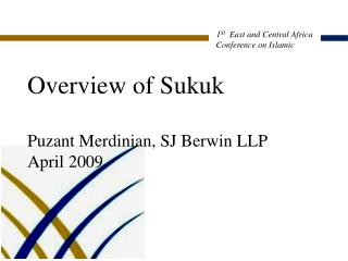 Overview of Sukuk Puzant Merdinian, SJ Berwin LLP April 2009