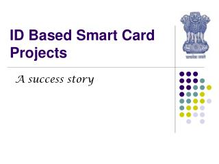ID Based Smart Card Projects
