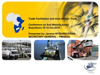 Trade Facilitation and Intra-African Trade Conference on Anti-Malaria policy