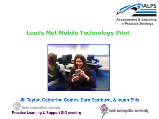 Leeds Met Mobile Technology Pilot