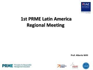 1st PRME Latin America Regional Meeting