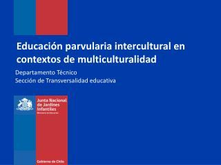 Educación parvularia intercultural en contextos de multiculturalidad