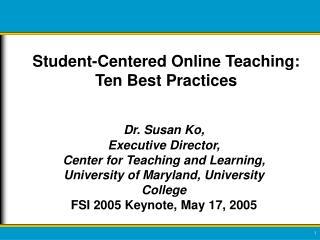 Student-Centered Online Teaching: Ten Best Practices