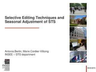 Selective Editing Techniques and Seasonal Adjustment of STS