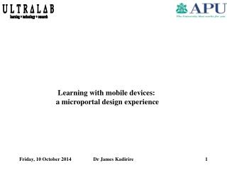 Learning with mobile devices:  a microportal design experience
