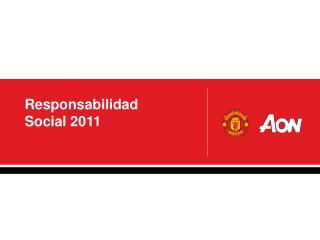 Responsabilidad Social 2011