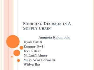 Sourcing Decision in A Supply Chain