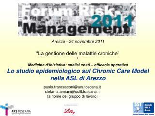"""Arezzo - 24 novembre 2011 """"La gestione delle malattie croniche"""""""