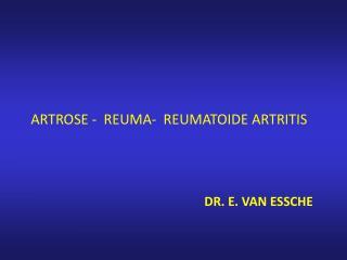 Dr. E. Van Essche