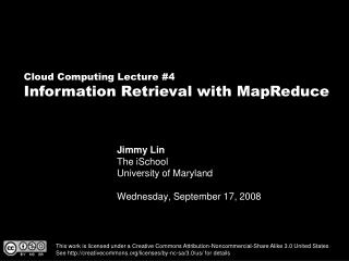 Jimmy Lin The iSchool University of Maryland  Wednesday, September 17, 2008