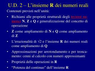 U.D. 2 – L'insieme  R  dei numeri reali