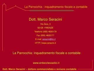 Dott. Marco Seracini   dottore commercialista e revisore contabile