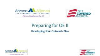 Preparing for OE II