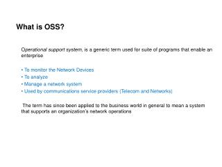 What is OSS?