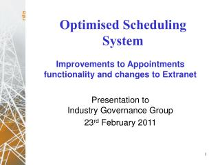 Improvements to Appointments functionality and changes to Extranet