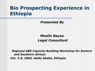 Bio Prospecting Experience in Ethiopia