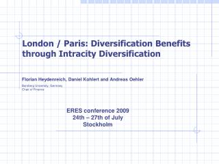 London / Paris: Diversification Benefits through Intracity Diversification