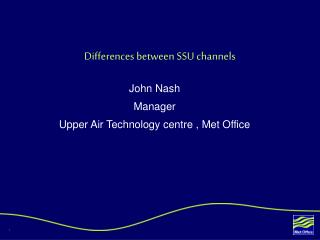 Differences between SSU channels