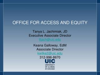 OFFICE FOR ACCESS AND EQUITY
