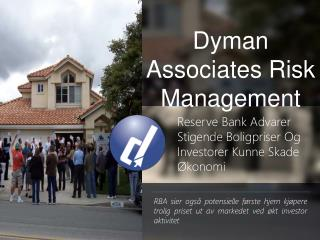 Dyman Associates Risk Management- Reserve Bank Advarer Stige