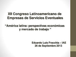 XII  Congreso Latinoamericano  de  Empresas  de  Servicios Eventuales