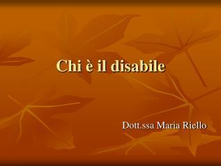 Chi � il disabile