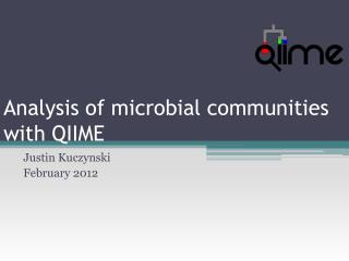 Analysis of microbial communities with QIIME