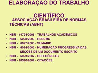 ELABORA��O DO TRABALHO CIENT�FICO