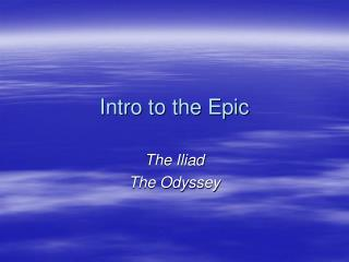 Intro to the Epic