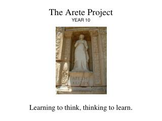 The Arete Project YEAR 10