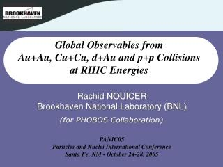 Global Observables from  Au+Au, Cu+Cu, d+Au and p+p Collisions  at RHIC Energies