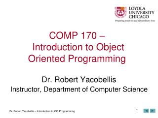 COMP 170 – Introduction to Object Oriented Programming