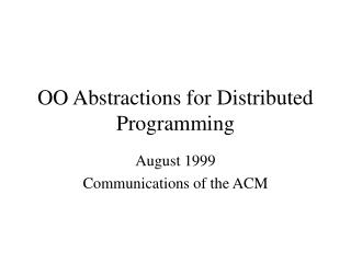 OO Abstractions for Distributed Programming