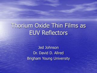 Thorium Oxide Thin Films as EUV Reflectors