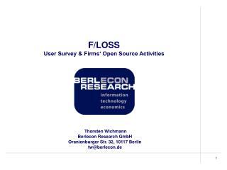 F/LOSS User Survey & Firms' Open Source Activities
