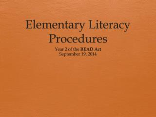 Elementary Literacy Procedures