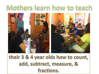 Mothers learn how to teach
