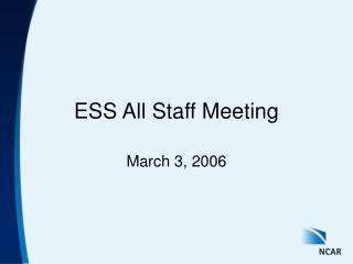 ESS All Staff Meeting