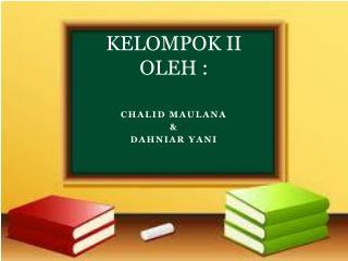 KELOMPOK II OLEH :