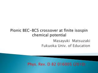 Pionic  BEC-BCS crossover at finite  isospin  chemical potential