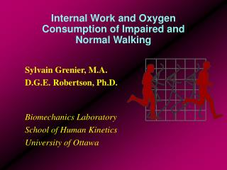 Internal Work and Oxygen Consumption of Impaired and Normal Walking