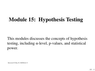 Module 15:  Hypothesis Testing