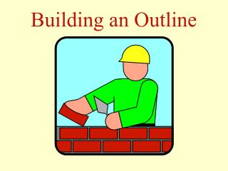 Building an Outline