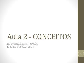 Aula 2 - CONCEITOS