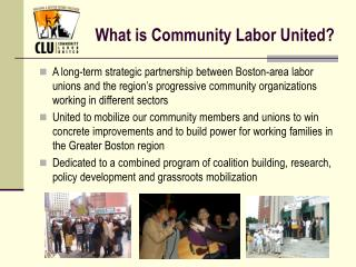 What is Community Labor United?